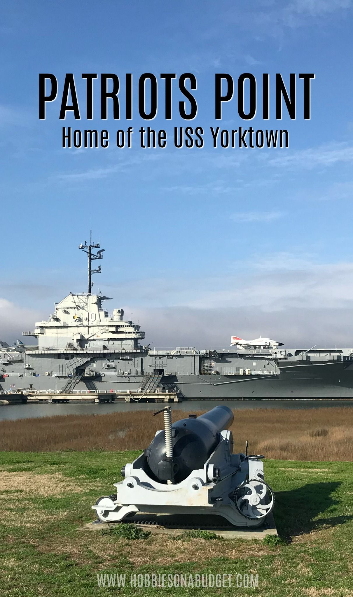 Patriots Point Uss Yorktown Road Trips Usa Travel Travel Usa