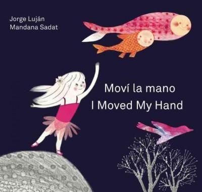 Movi la mano / I Moved My Hand