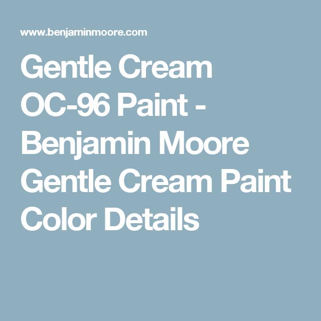 Gentle cream oc 96 paint benjamin moore gentle cream for Gentle cream benjamin moore