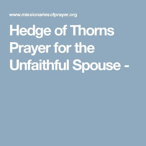 Hedge of Thorns Prayer for the Unfaithful Spouse | prayer
