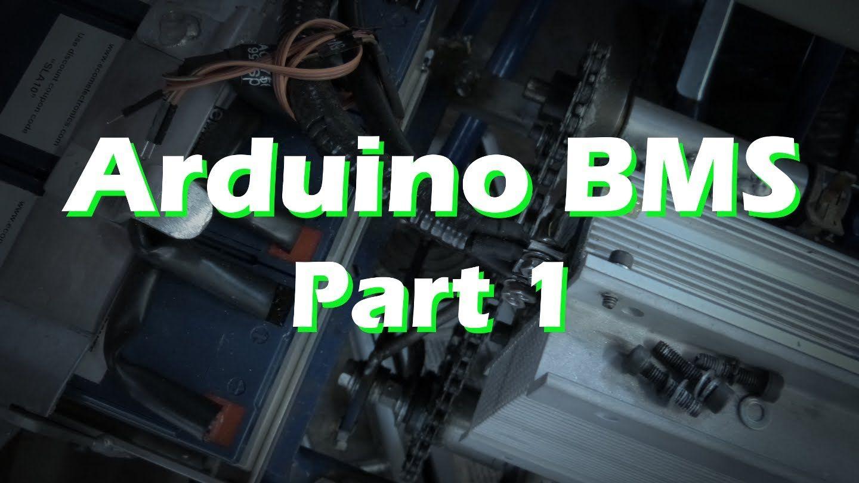 Arduino BMS - Part 1 Battery Monitoring System LiPo LiFe | Arduino