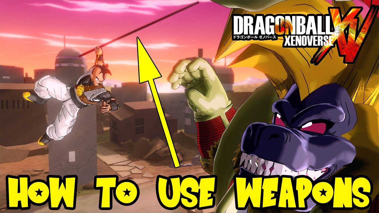 Dragon Ball Xenoverse: How To Use Weapons (Powerpole, Swords