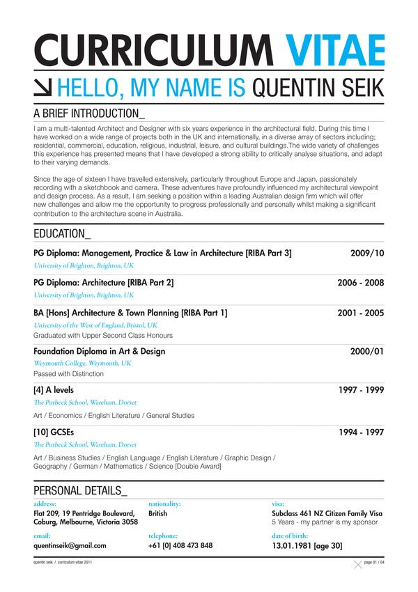 Quentin Seik Curriculum Vitae 2011 by Quentin Seik, via Behance - architectural resume examples