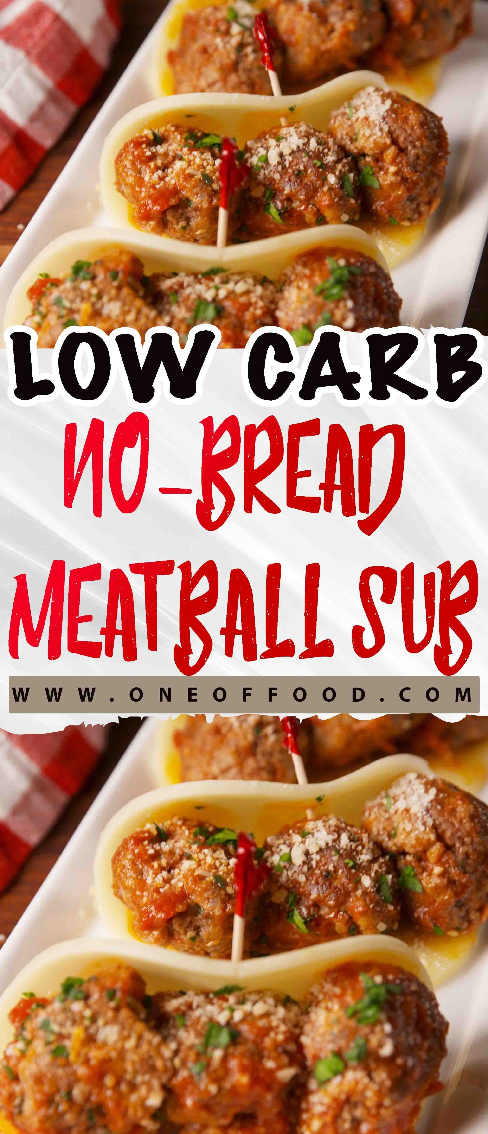 Low Carb No Bread Meatball Sub One Of Food Dinner Recipes