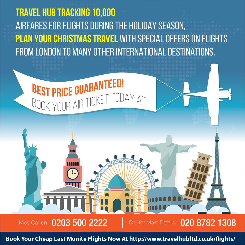 Travelhubltd Tracking 10 000 Airfares For Flights During The Holiday Season Plan Your Christmas Travel With Special Cheap Flights Christmas Travel Airfare