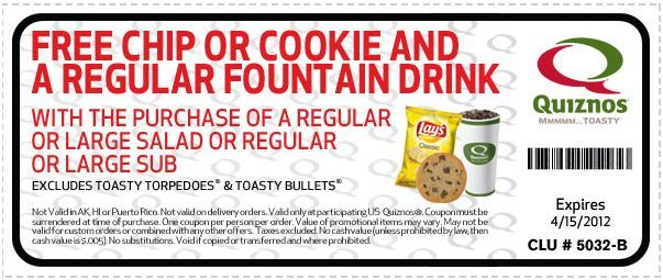 Free Chip Or Cookie And Drink At Quiznos Coupon Printable Coupons Fountain Drink Drinks