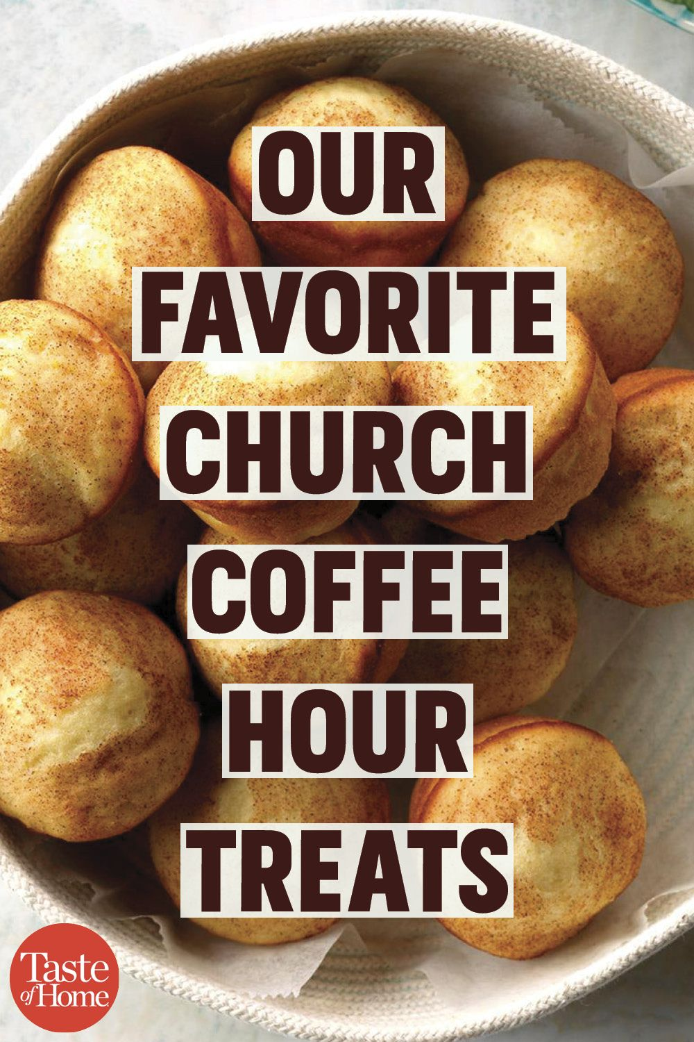 Our Favorite Church Coffee Hour Treats With Images Coffee