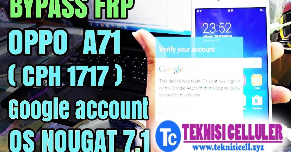Mengatasi Lupa pola + Bypass FRP Oppo A71 100% Work cara