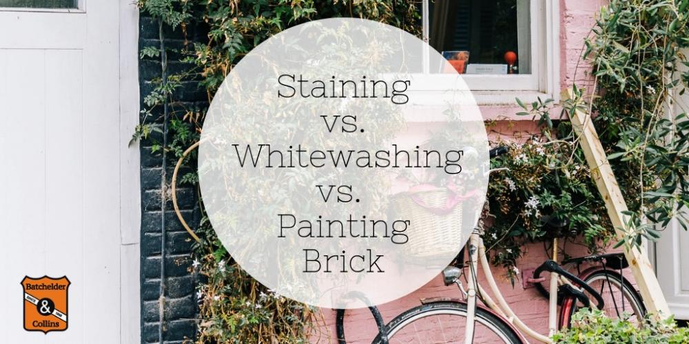 Comparison Staining Brick Whitewashing Brick Or