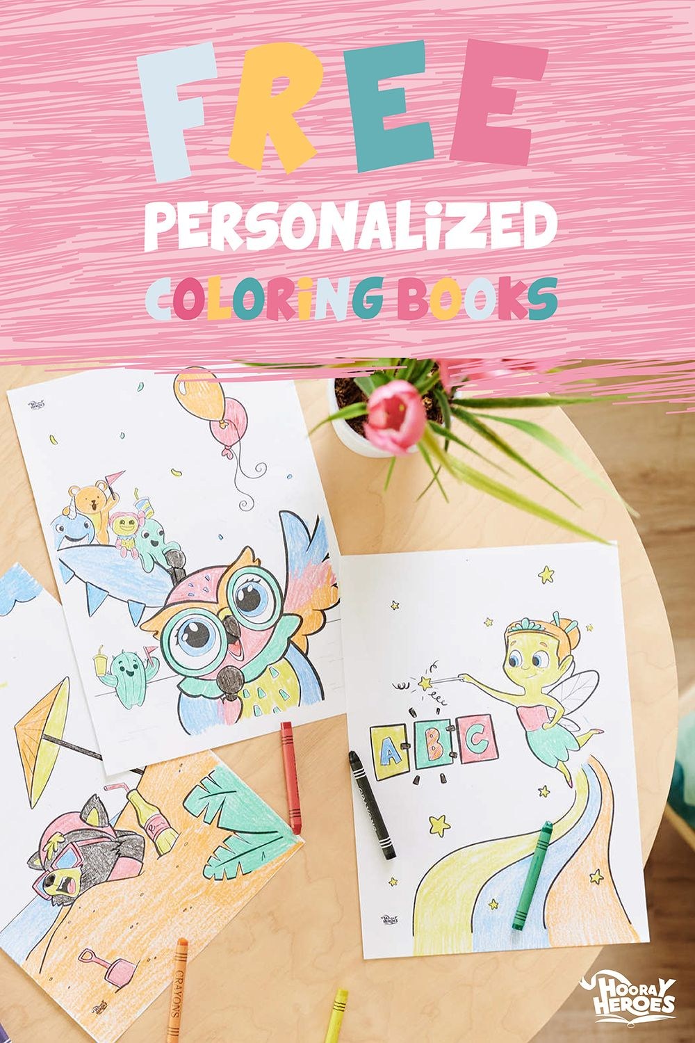 Free Personalized Printables From Hooray Heroes Hooray Heroes Personalized Coloring Book Hooray Heroes Coloring Books