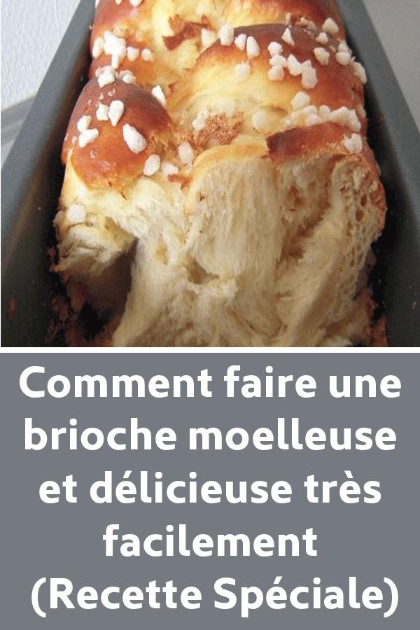 Comment faire une brioche moelleuse et délicieuse très facilement (Recette Spéciale) #recettesympa