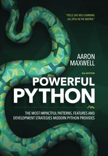 Powerful Python The Most Impactful Patterns Features A