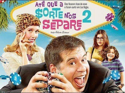 Ate Que A Sorte Nos Separe 2 Filme Completo Hd Filmes Brasileiros