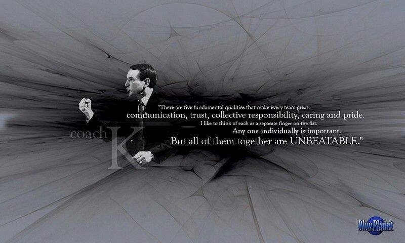 Great Quote On Coach K S 5 Fundamental Qualities That Make