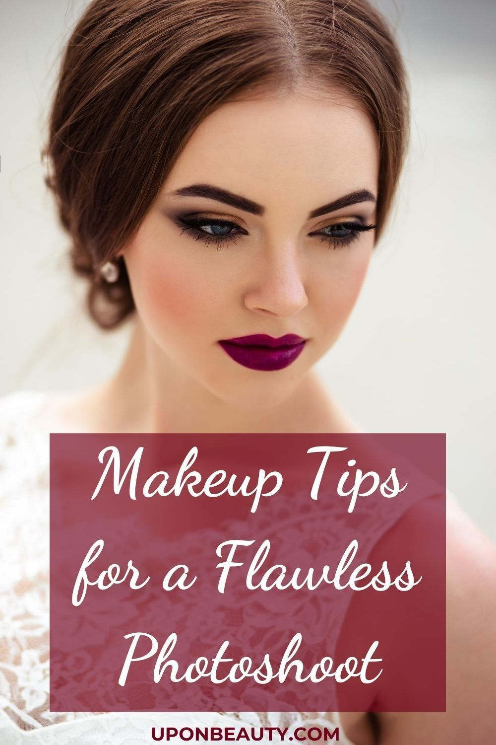 Makeup tips for a flawless photo-shoot - Up On Beauty in 11