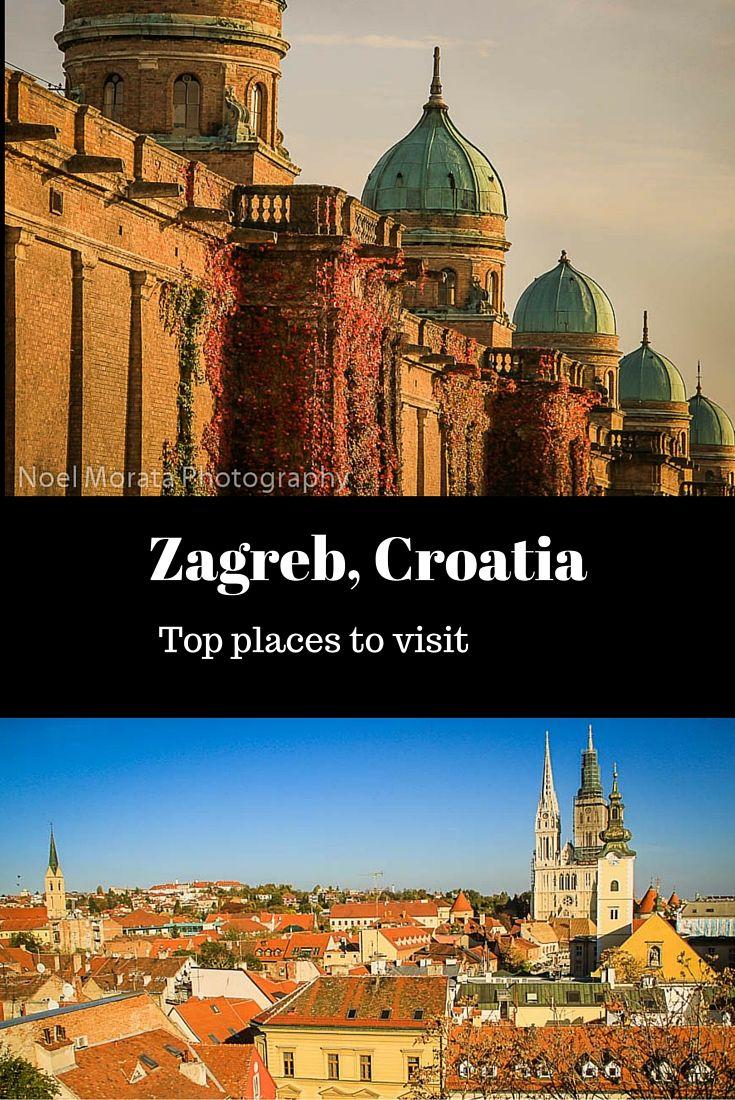 10 things worth doing in Zagreb, Croatia Zagreb croatia