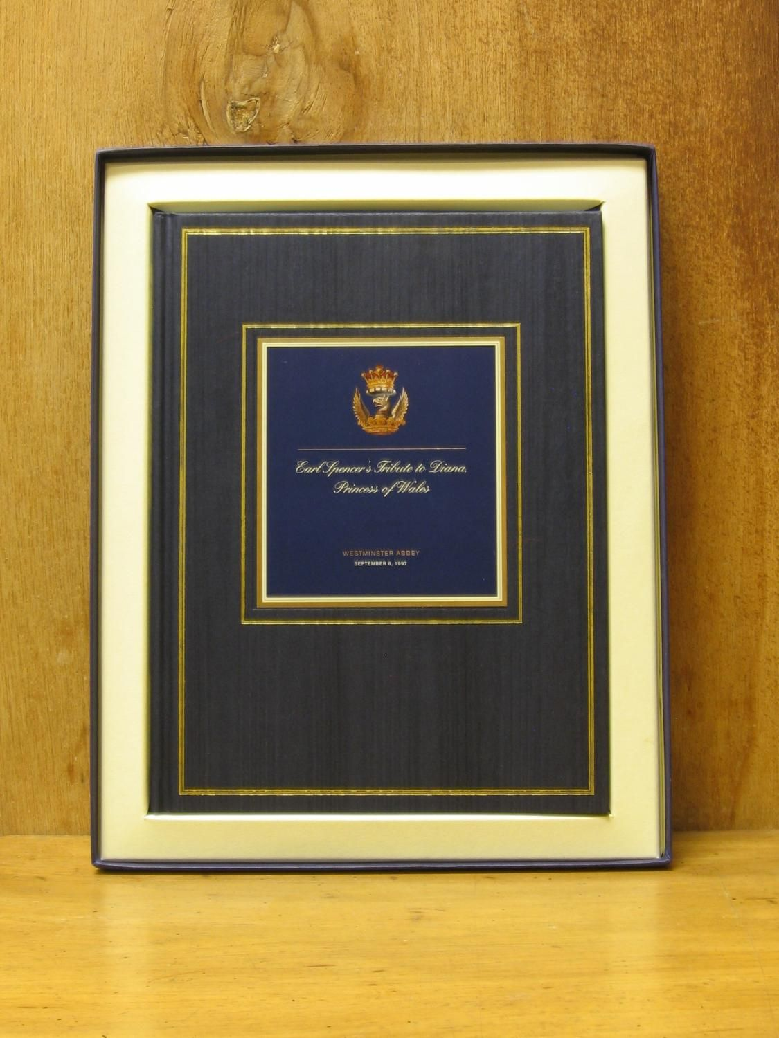 Earl Spencer's Tribute to Diana, Princess of Wales (SIGNED) by Spencer, Charles Edward Maurice ( 9th Ninth Earl Spencer): England Hard Cover with Box, Signed by Author(s) - The Old Sage Bookshop