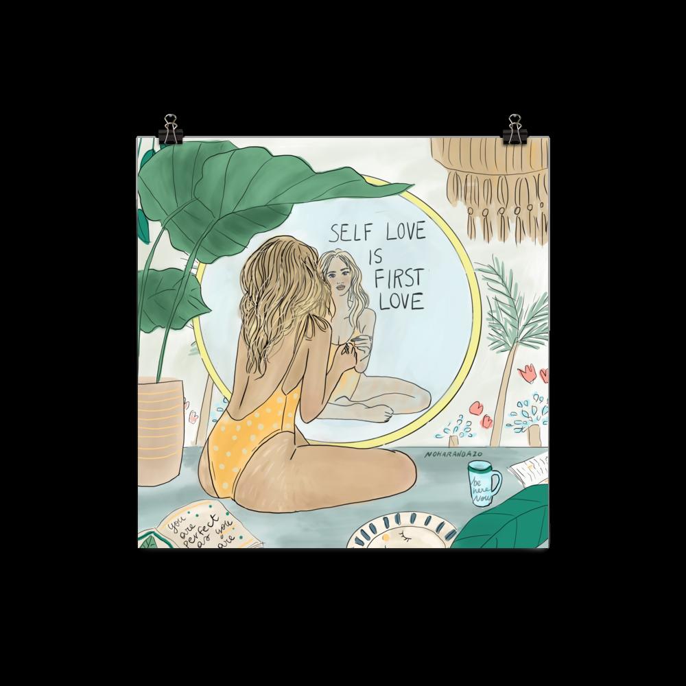 Self Love is First Love - Print - 12×12
