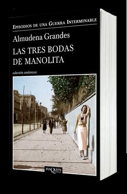 """Cubierta de la novela """"Las tres bodas de Manolita"""" de Almudena Grandes"""