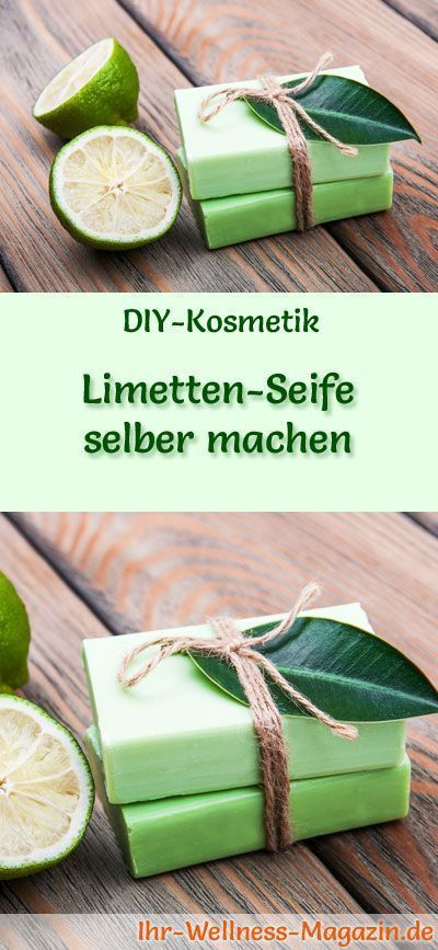 Limetten-Seife selber machen - Seifen-Rezept & Anleitung #weihnachtsgeschenkeselbermachen