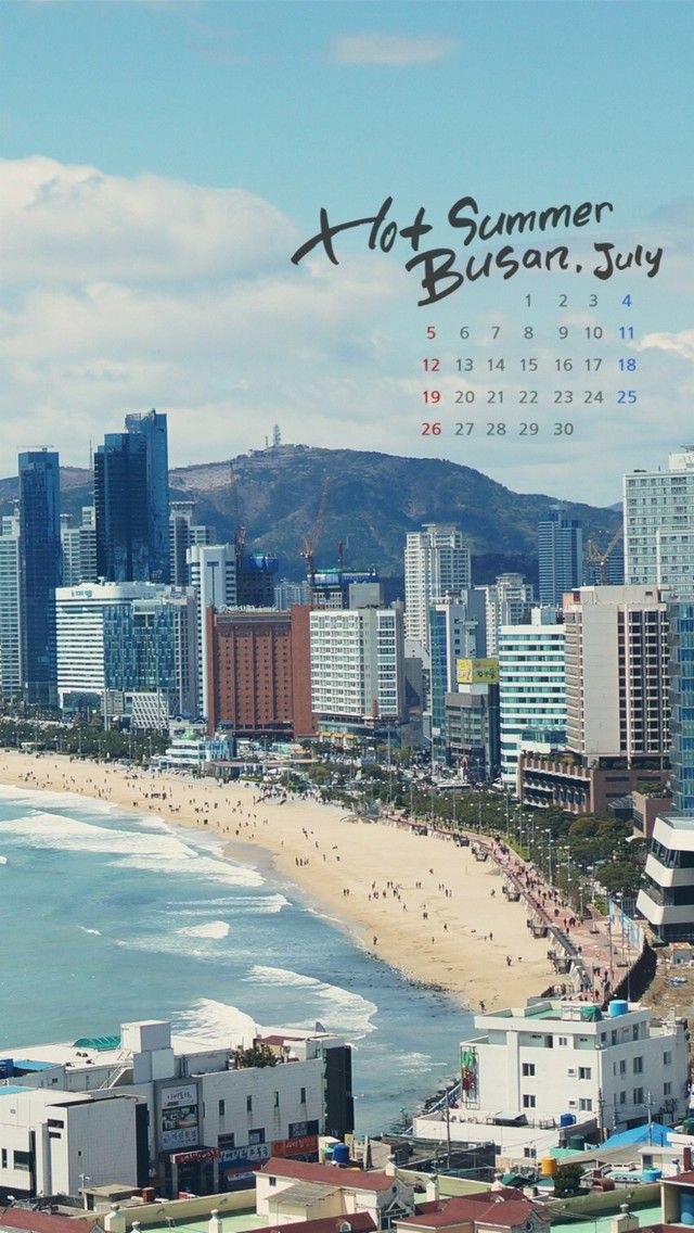 Hot Summer Busan, South Korea. Tap to see more July 2015 Calender Wallpapers for iPhone. City ...