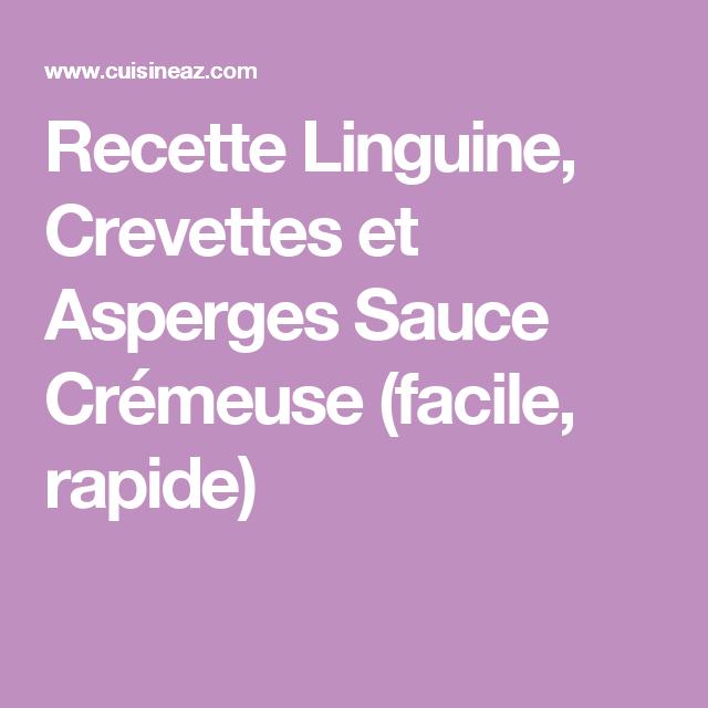 Recette Linguine, Crevettes et Asperges Sauce Crémeuse (facile, rapide)