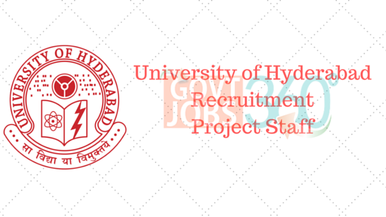 University of Hyderabad Recruitment- Project Staff