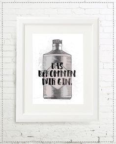 """Motivatierendes Spruchposter: Typo Print """"Das bekommen wir Gin"""" / funny statement print by marenkruth via DaWanda.com"""