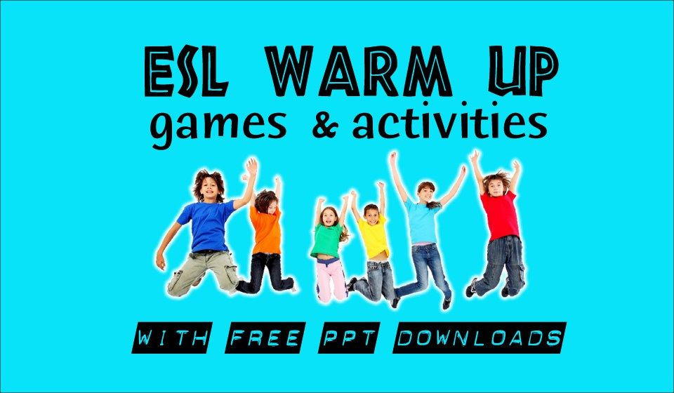 ESL Warm Up Activities with PowerPoint Download | teaching