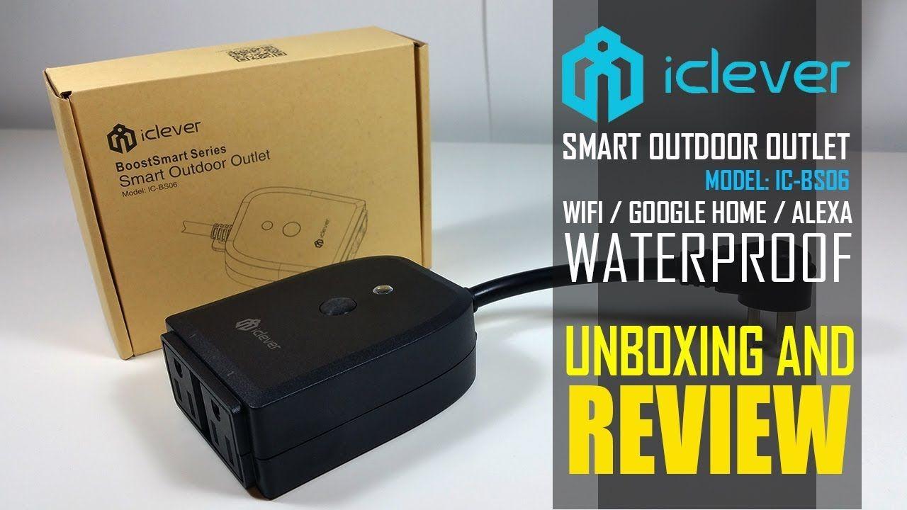 Iclever Smart Light Switch And Outdoor Plug Unboxing And Review