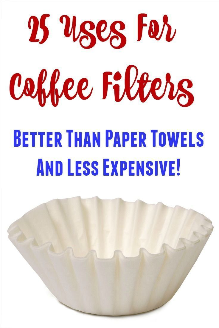 25 uses for coffee filters better than paper towels and