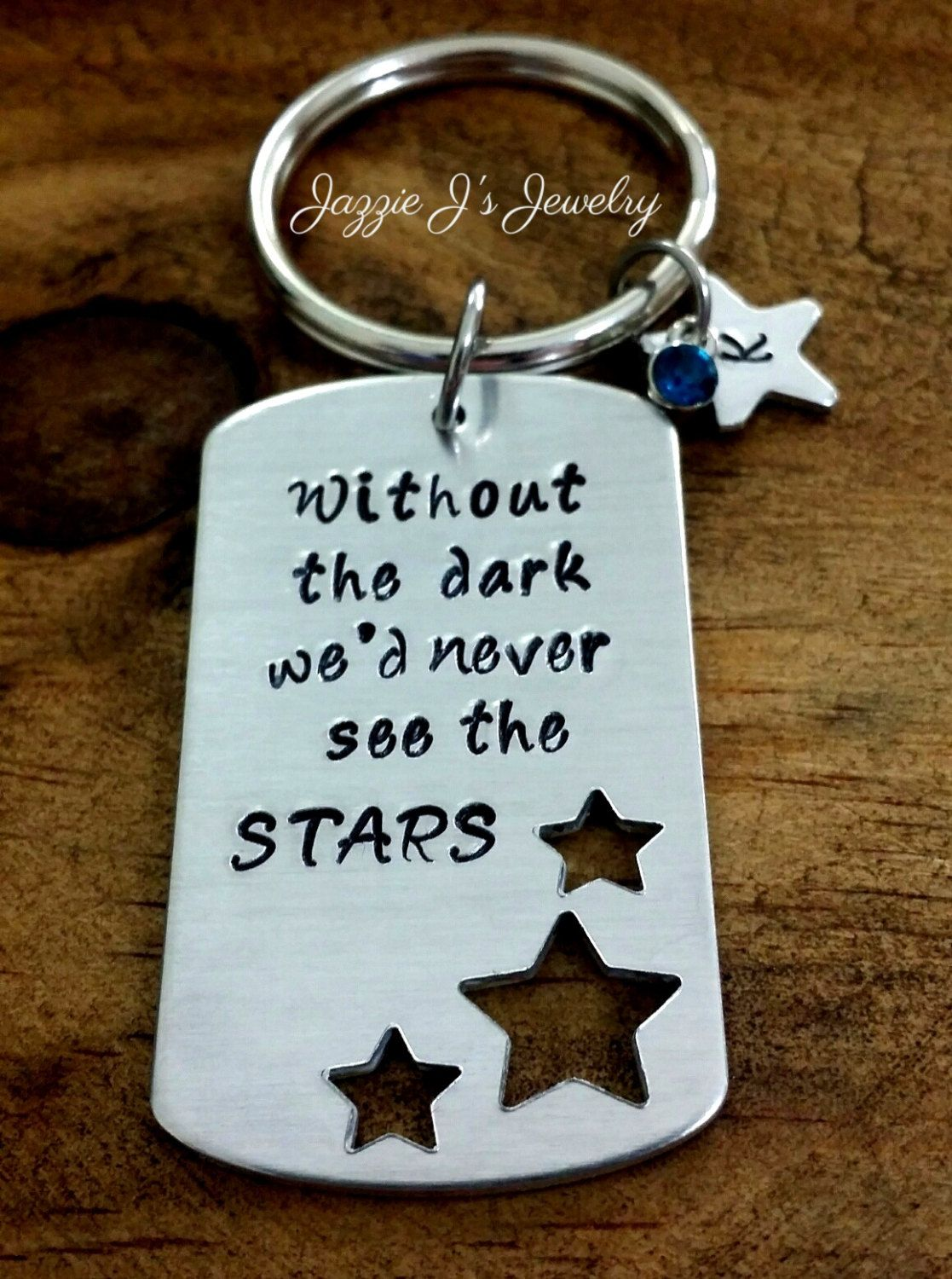 Without The Dark We'd Never See The Stars Custom Keychain