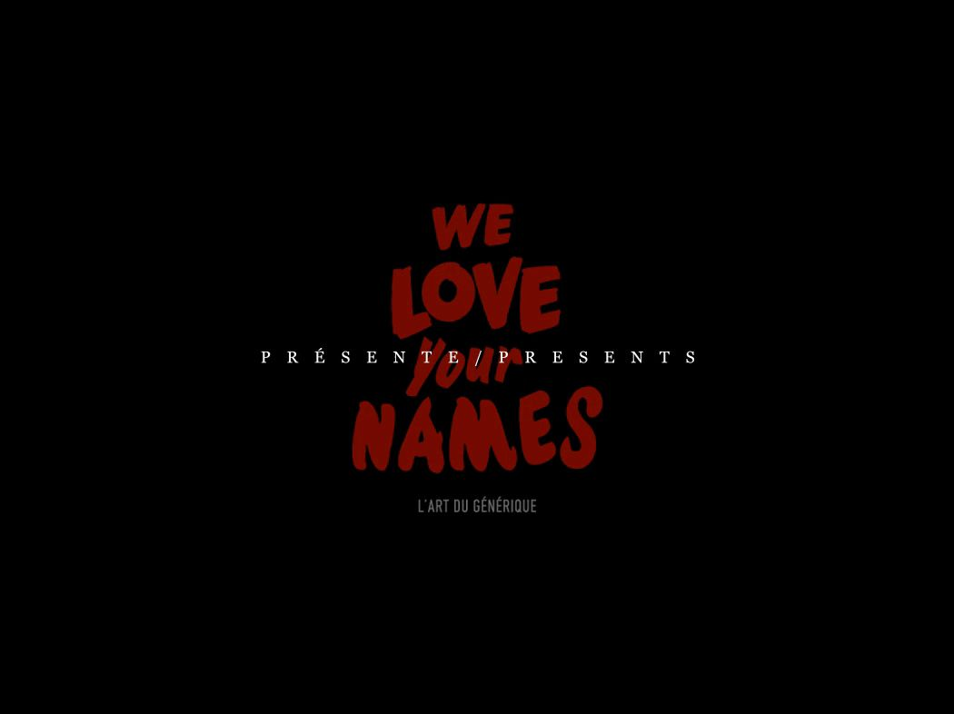"""""""We Love Your names, the Movie""""  100 ans d'histoire du générique / 100 years of titles history  http://youtu.be/blNYjCJ1E4Y"""