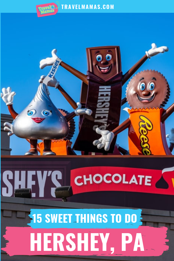 15 Fun Things to Do in Hershey, Pennsylvania with Kids