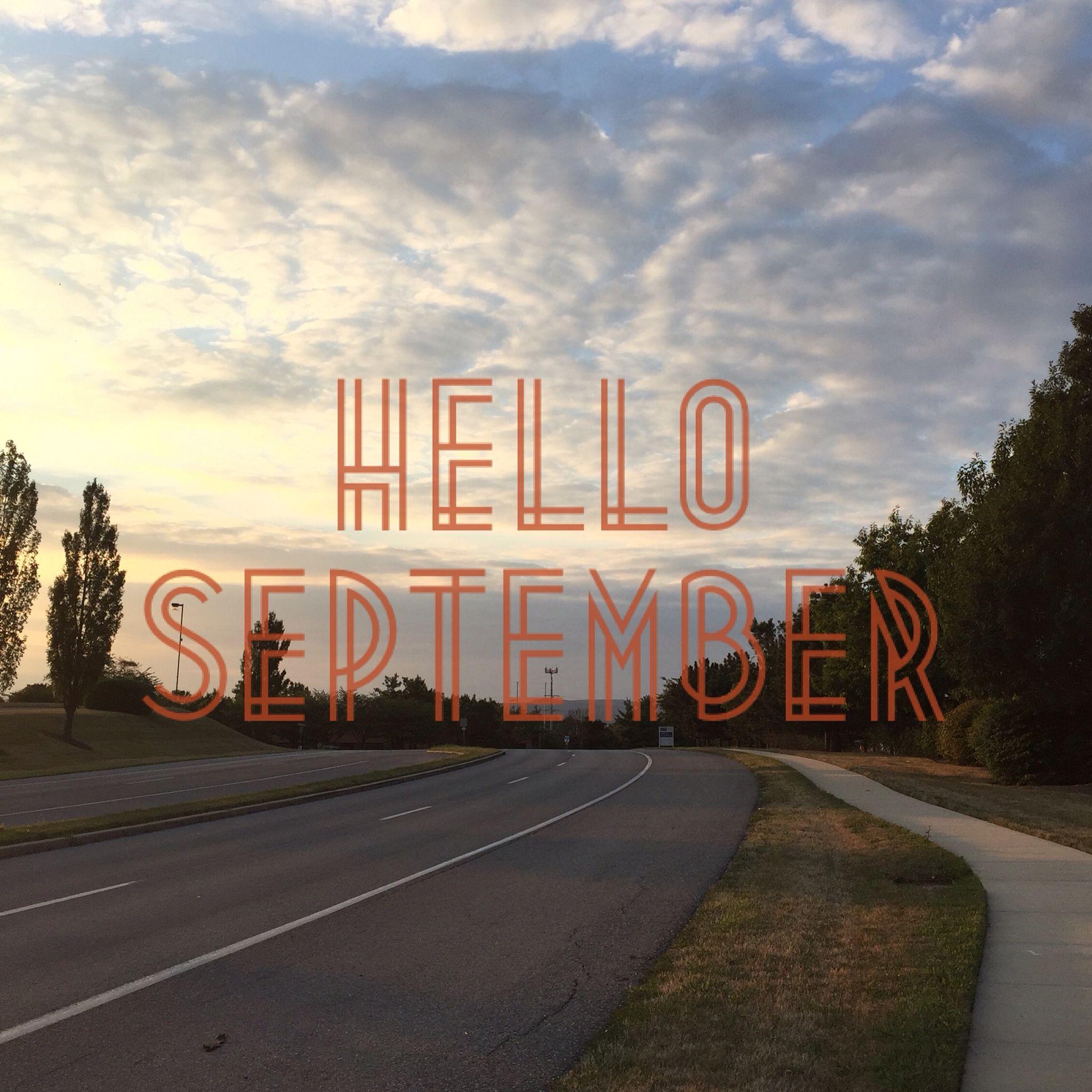 Bienvenido septiembre!!!  #helloseptember