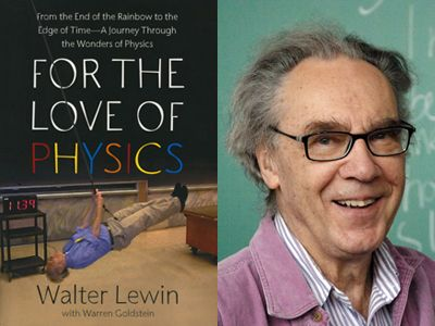 """For the Love of Physics (Book Review by bill gates)"""" Left: The cover of Walter  Lewin's book For the Love of Physics. …   Physics books, Physics, Spotlight  stories"""