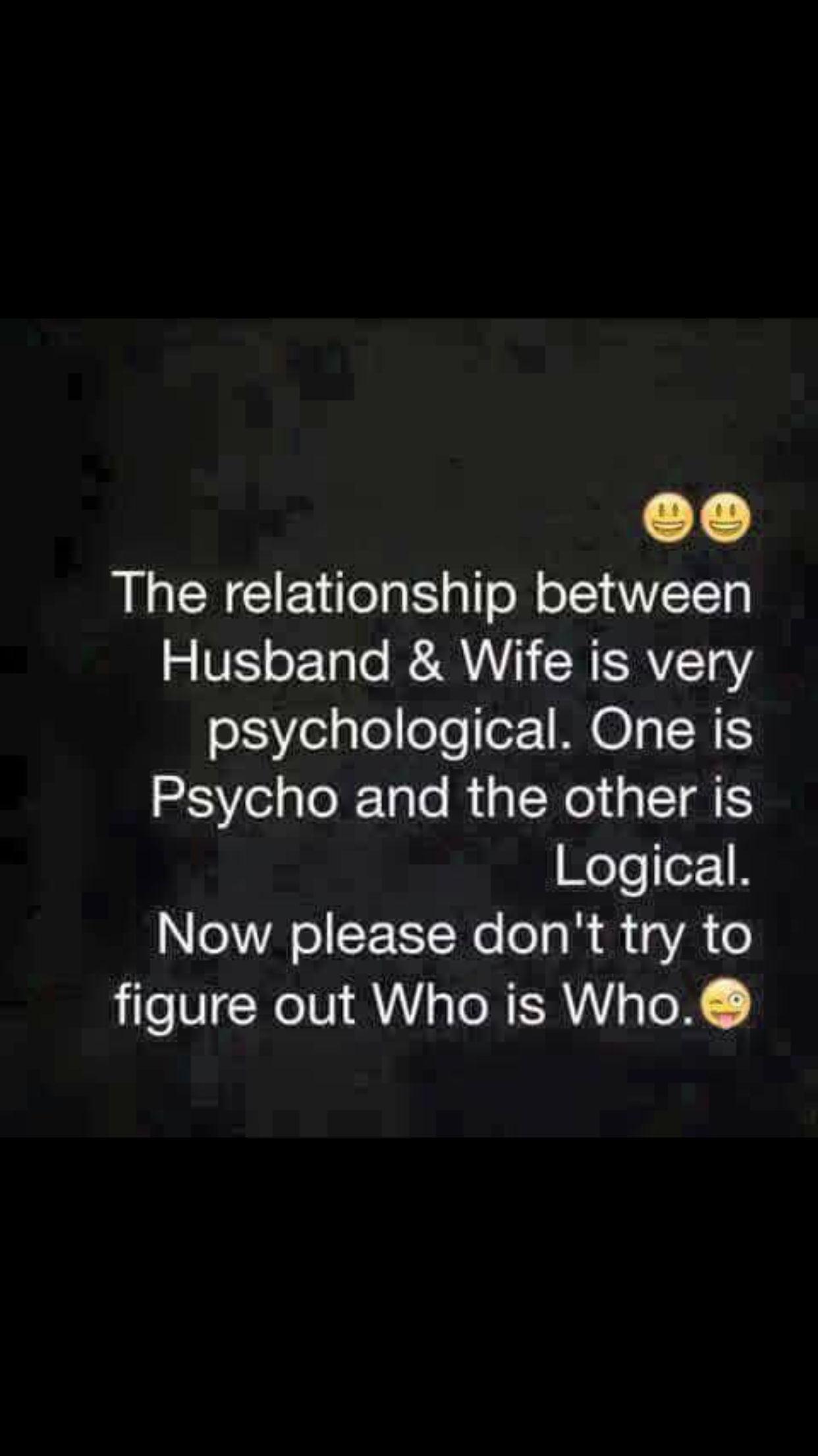 Marriage Is A Psychological Relationship Marriage Quotes Funny Husband Humor Wife Quotes