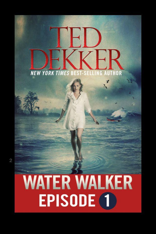 TED DEKKER WATER WALKER PDF DOWNLOAD