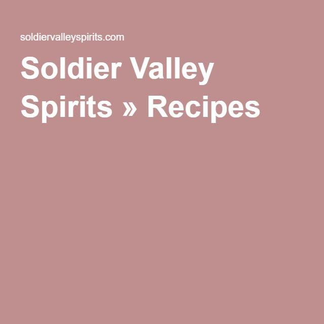Soldier Valley Spirits » Recipes