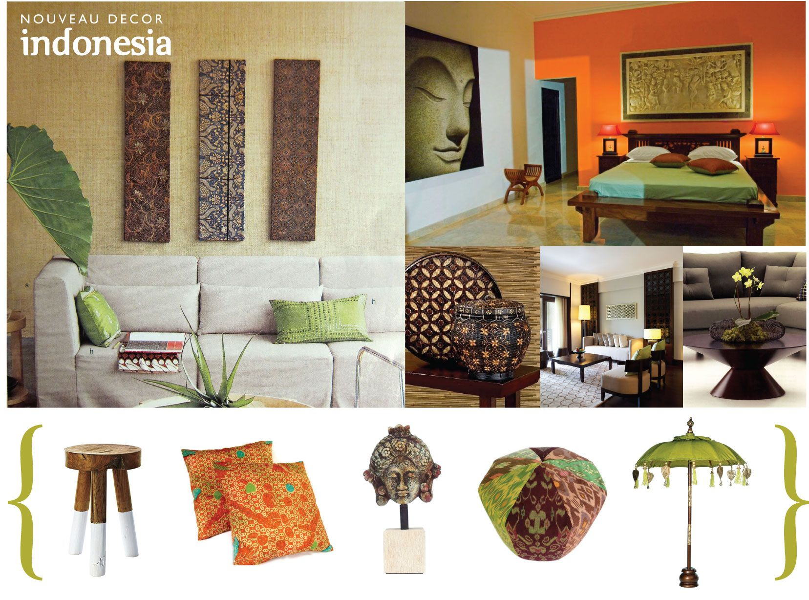Nouveau Decor Inspired by Indonesia  Indonesian decor, Decor