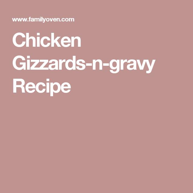 Chicken Gizzards-n-gravy Recipe | Instant pot in 2019
