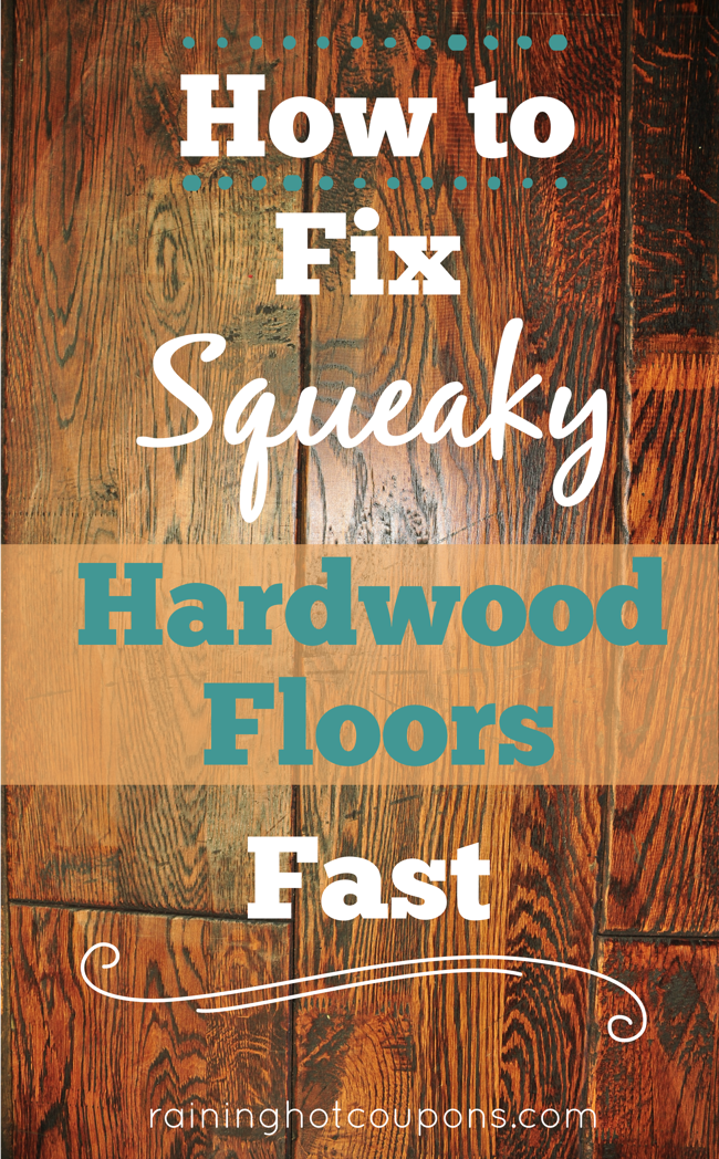 How To Fix Squeaky Hardwood Floors Fast Diy Ideas Pinterest