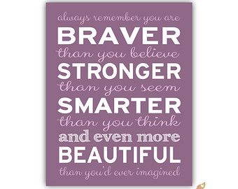 Inspirational Quote Print For Kid Teen Always Remember You Are Braver  Smarter More Loved Custom Colors Nursery Quote Graduation Gift Senior