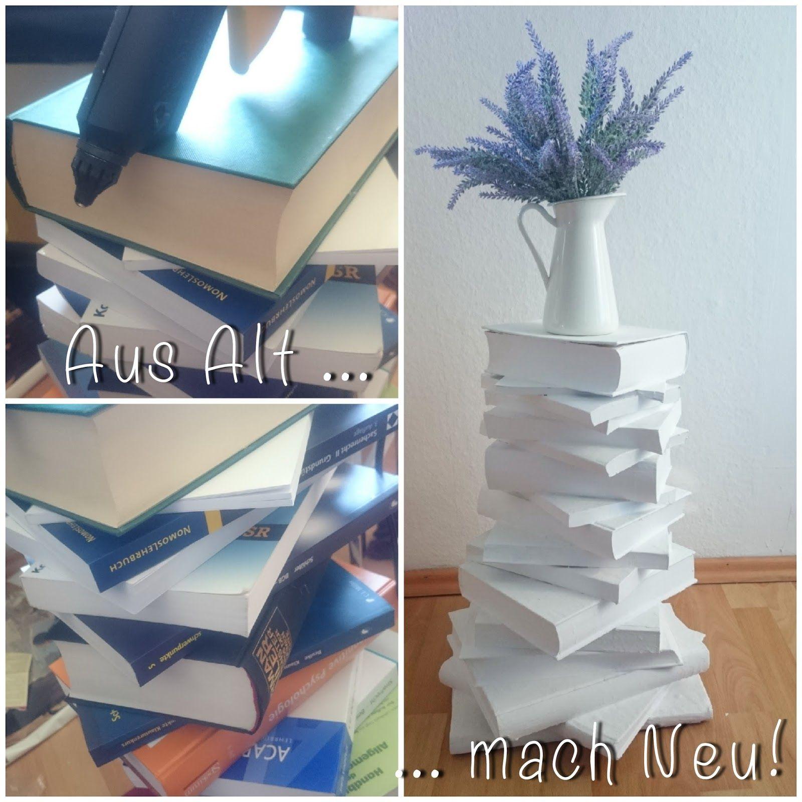 [DIY] Aus Alt Mach Neu / Upcycling: Bücherturm, Büchertisch: Book Crafting