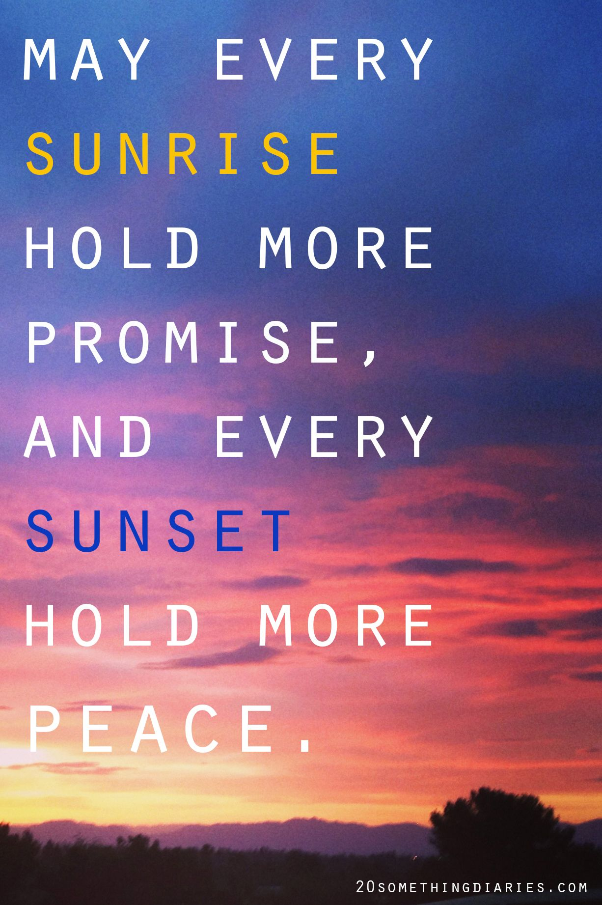 Who Doesn T Love A New Day Sunrise Sunset Inspiration Quotes Sunset Quotes Words Inspirational Words