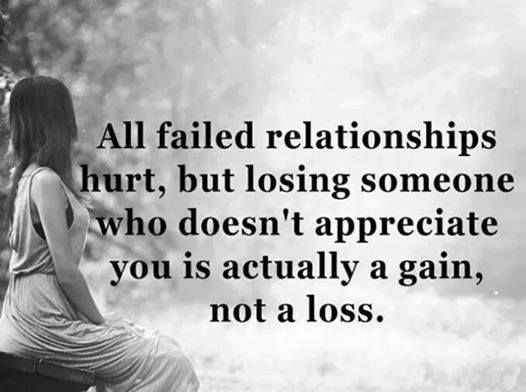 Relationships Quotes Why Failed Relationships Encourage Quote About Life Relationship Hurt Love Quotes With Images Failed Relationship