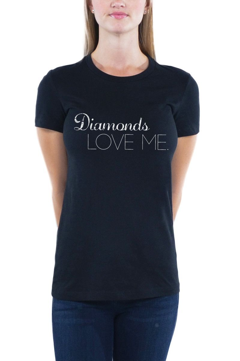 DIAMONDS LOVE ME - Women's The Favorite Tee