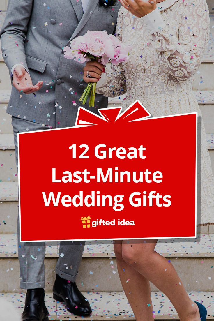 12 Great LastMinute Wedding Gifts Last minute wedding
