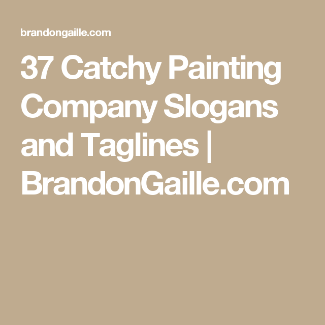 37 catchy painting company slogans and taglines brandongaillecom