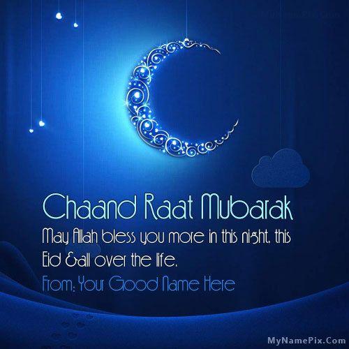 Write Name On Chaand Raat Mubarak Picture Eid Ul Fitr Name Pix